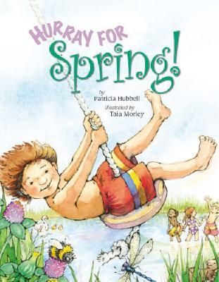 Hurray for Spring by Patricia Hubbell