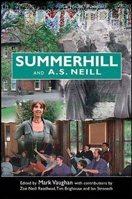 Summerhill And A. S. Neill