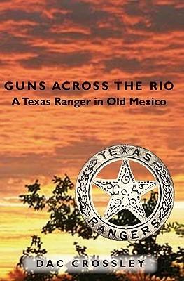 Guns Across the Rio