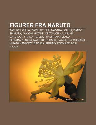 Figurer Fra Naruto: Sasuke Uchiha, Itachi Uchiha, Madara Uchiha, Danz Shimura, Kakashi Hatake, Obito Uchiha, Asuma Sarutobi, Jiraiya, Tenzou