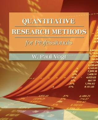 Quantitative Research Methods for Professionals in Education and Other Fields