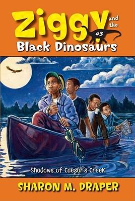 Shadows of Caesar's Creek (Ziggy and the Black Dinosaurs, #3)
