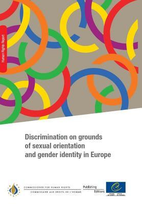 Discrimination on Grounds of Sexual Orientation and Gender Identity in Europe (2011)
