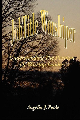 Job Title Worshiper: Understanding the Position of Worship Leader