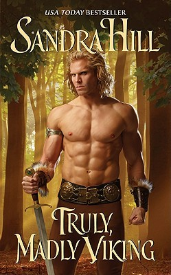Truly, Madly Viking by Sandra Hill