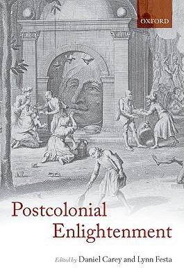 The Postcolonial Enlightenment by Daniel Carey
