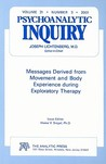 Psychoanalytic Inquiry, Volume 21: Messages Derived from Movement and Body Experience During Exploratory Therapy; Number 3