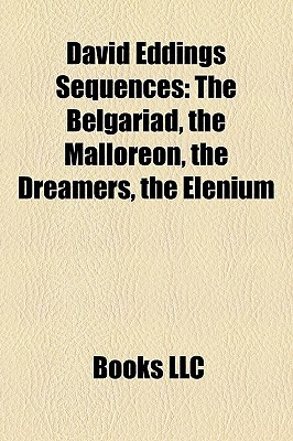David Eddings Sequences: The Belgariad, the Malloreon, the Dreamers, the Elenium