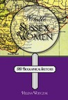 Notable Sussex Women: 580 Biographical Sketches