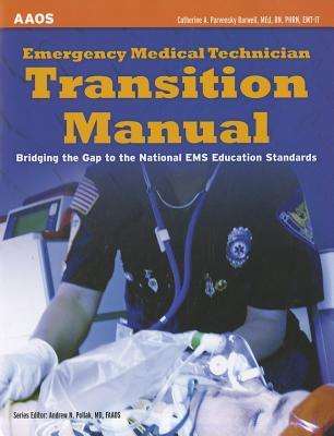 Free download Emergency Medical Technician Transition Manual: Bridging the Gap to the National EMS Education Standards Epub