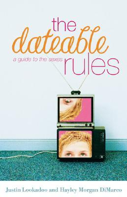 The Dateable Rules: A Guide to the Sexes