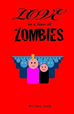 Love in a Time of Zombies