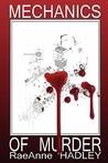 Mechanics of Murder