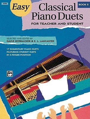 Easy Classical Piano Duets for Teacher and Student, Bk 2