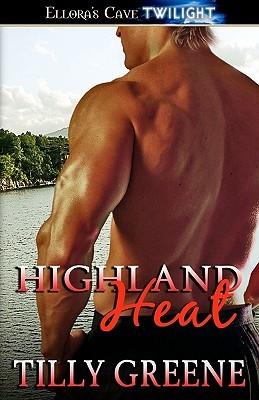 Highland Heat by Tilly Greene