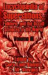 Encyclopedia of Superstitions, Folklore, and the Occult Sciences of the World, Volume III