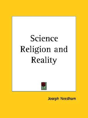 Science Religion and Reality