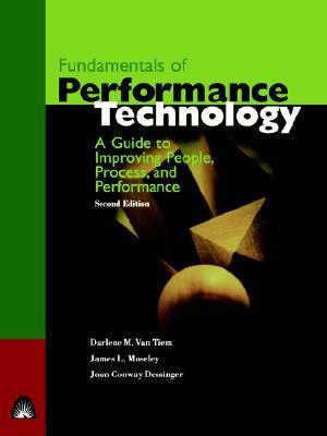 Fundamentals of Performance Technology by Darlene Van Tiem
