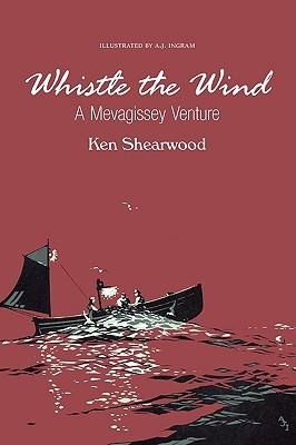 Whistle the Wind: A Mevagissey Venture