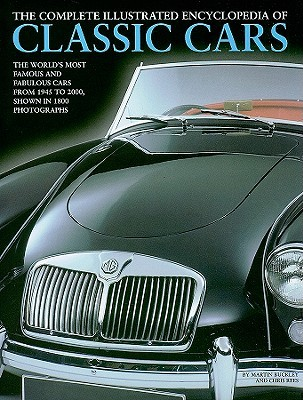 The Complete Illustrated Encyclopedia Of Classic Cars The Worlds - Famous classic cars