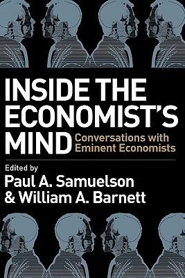 Inside the Economists Mind by Paul A. Samuelson