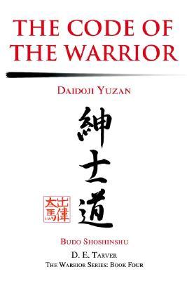 Code Of The Samurai A Modern Translation Bushido Shoshinshu Taira Shigesuke By Daidji Yzan