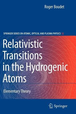 Relativistic Transitions in the Hydrogenic Atoms: Elementary Theory