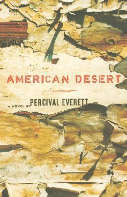American Desert by Percival Everett