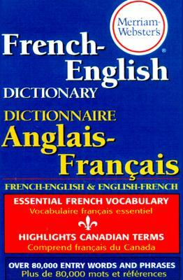 Merriam-Webster's French-English Dictionary, newest paperback edition