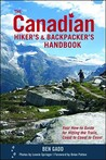 The Canadian Hiker's and Backpacker's Handbook by Ben Gadd