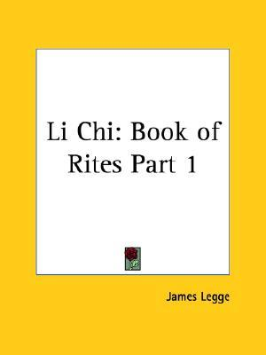 Li Chi: Book of Rites Part 1