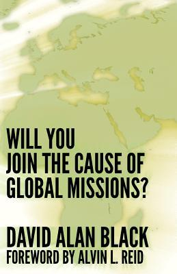 Will You Join the Cause of Global Missions?
