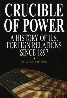 Crucible of Power by Howard Jones