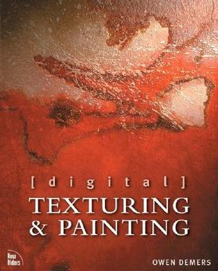 Digital Texturing & Painting [With CDROM]