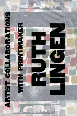 Prints and Books: Artist Collaborations with Printmaker Ruth Lingen