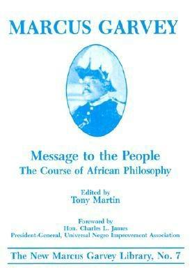 Message to the People: The Course of African Philosophy