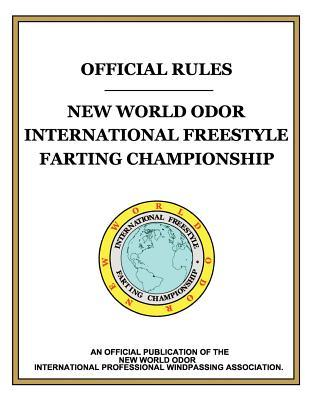 Official Rules, New World Odor International Freestyle Farting Championship