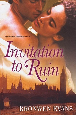Invitation to Ruin by Bronwen Evans