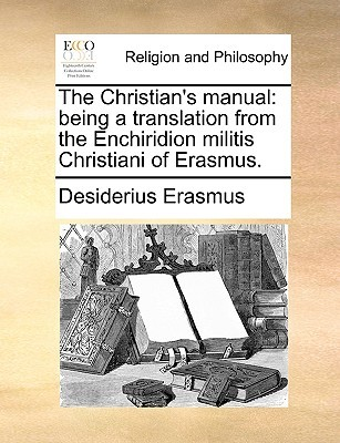 Handbook Of The Militant Christian By Erasmus