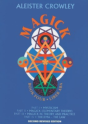 Magick: Liber Aba: Book 4