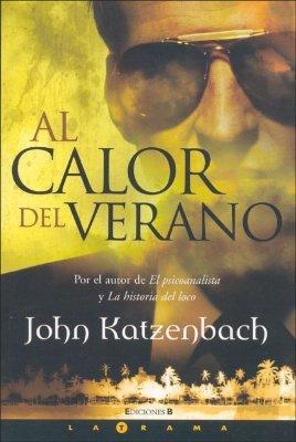 El Calor del Verano by John Katzenbach