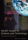 Social Issues in Science and Technology: An Encyclopedia