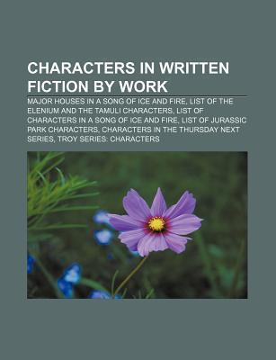 Characters in Written Fiction by Work: Major Houses in a Song of Ice and Fire, List of the Elenium and the Tamuli Characters