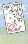 Windows/Walls/Yard/Ways