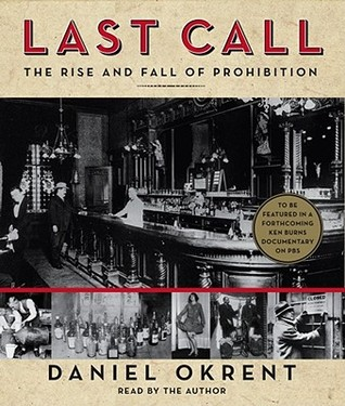 Last Call by Daniel Okrent
