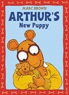Arthur's New Puppy (Arthur Adventure Series)