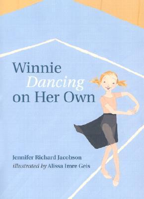 Ebook Winnie Dancing on Her Own by Jennifer Richard Jacobson TXT!
