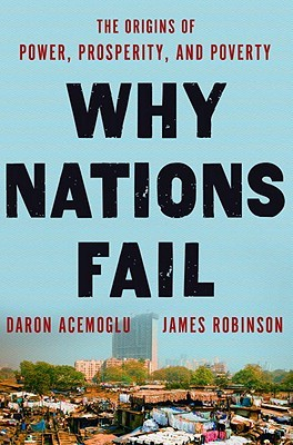 Why Nations Fail by Daron Acemoğlu