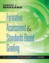 Formative Assessment & Standards-Based Grading by Robert J. Marzano