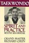 Taekwondo Spirit and Practice: Beyond Self-Defense